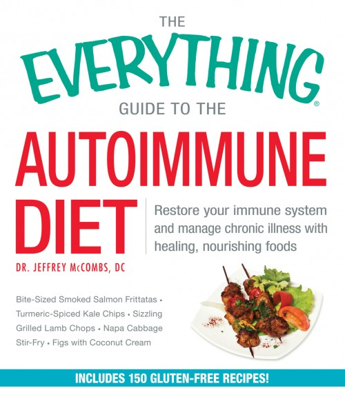 The Everything Guide to the Autoimmune Diet book